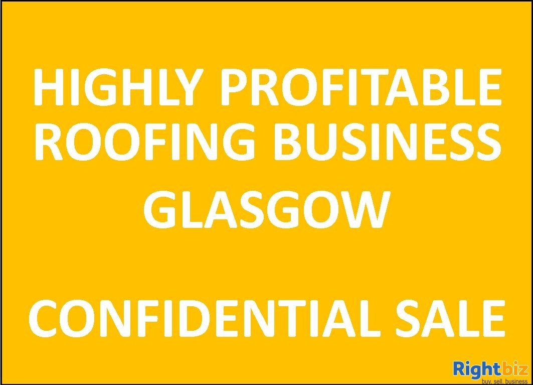 Highly Profitable Roofing Business, Glasgow - Image 1
