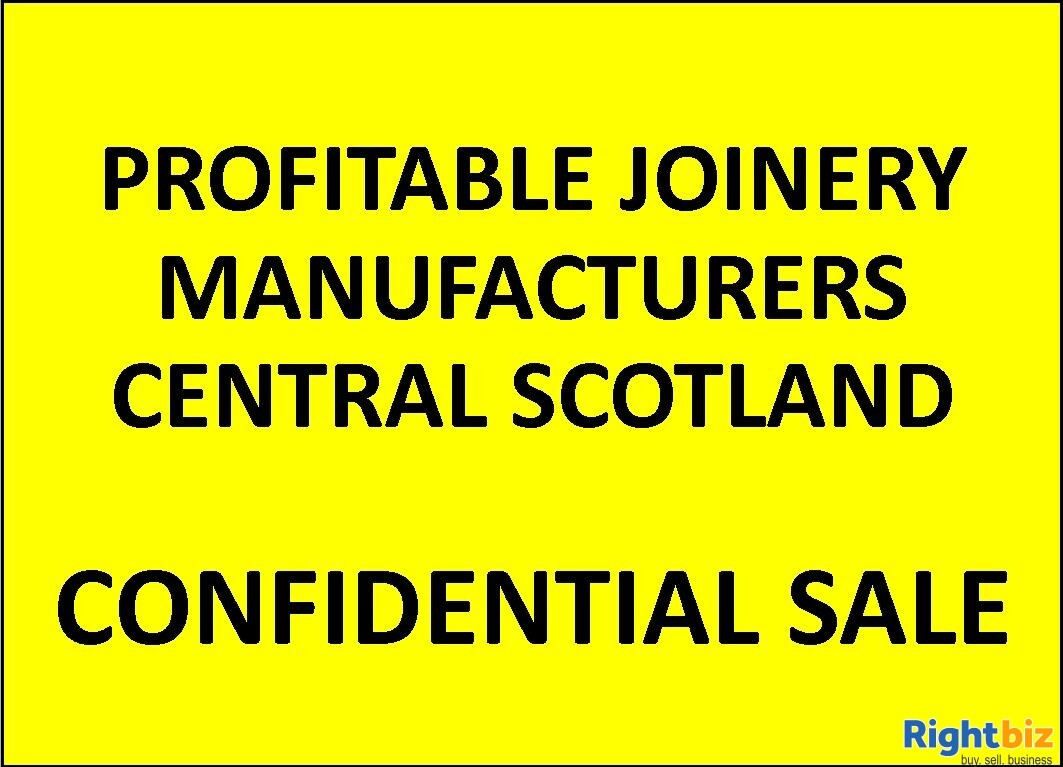 Profitable Joinery Manufacturers, Central Scotland - Image 1